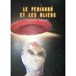 Le Périgord et les Aliens