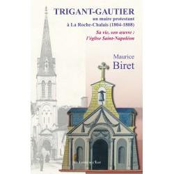 Trigant-Gautier : Un maire...