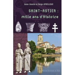 Saint Astier : 1000 ans...