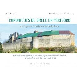 Chronique de grêle en Périgord